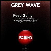 Grey Wave - Keep Going