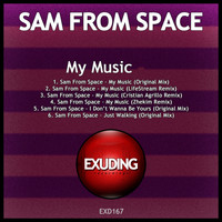 Sam From Space - My Music