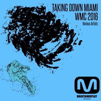 Various Artists - Taking Down Miami: WMC 2016