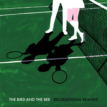the bird and the bee - The Remix EP
