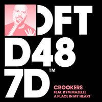 Crookers - A Place In My Heart (feat. Kym Mazelle)
