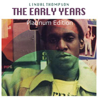 Linval Thompson - The Early Years (Platinum Edition)