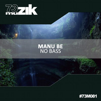 Manu Be - No Bass
