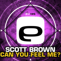 Scott Brown - Can You Feel Me?