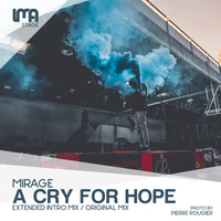Mirage - A Cry For Hope