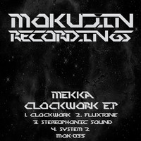 Mekka - Clockwork E.P