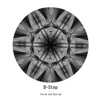 B-Step - Inside & Outside