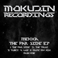 Mekka - The Far Side E.P
