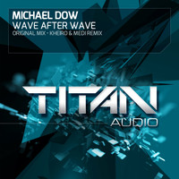 Michael Dow - Wave After Wave
