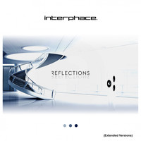 Interphace - Reflections (Extended Versions)