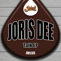Joris Dee - Talk EP