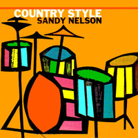 Sandy Nelson - Country Style Sandy Nelson