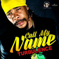 Turbulence - Call My Name - Single