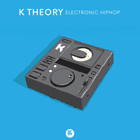 K Theory - Electronic Hiphop