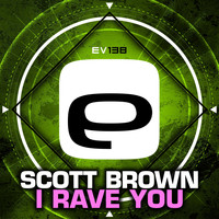 Scott Brown - I Rave You