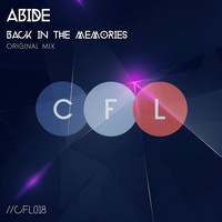 Abide - Back In The Memories
