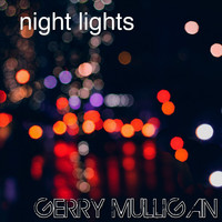 Gerry Mulligan - Night Lights