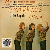 The Angels - My Boyfriend's Back