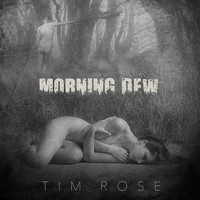 Tim Rose - Morning Dew