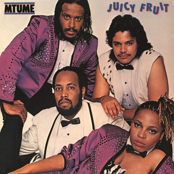 Mtume - Juicy Fruit (Expanded)