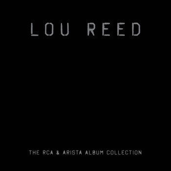 Lou Reed - The RCA/Arista Album Collection