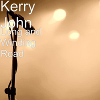 Kerry John - Long and Winding Road