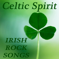 Celtic Spirit - Celtic Spirit - Irish Rock Songs