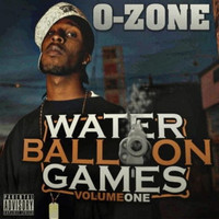 O-Zone - Water Balloon Games Vol. 1