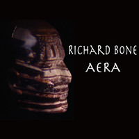 Richard BONE - Aera