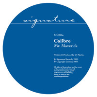 Calibre - Mr. Maverick  / Highlander