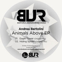 Andrea Bertolini - Animals Above EP