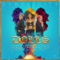 Simplicity - Dolls of R&B / Hip-Hop