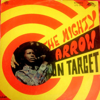 Arrow - The Mighty Arrow on Target