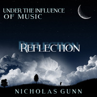 Nicholas Gunn - Reflection, Under the Influence of Music