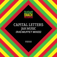 Capital Letters - Jah Music (Ras Muffet Mixes)