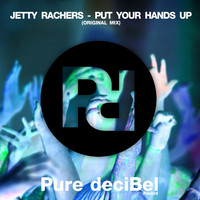 Jetty Rachers - Put Your Hands Up