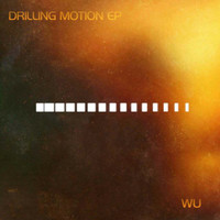 Wu - Drilling Motion