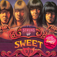 Sweet - Strung Up (New Extended Version)