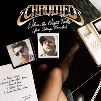 Chromeo - When The Night Falls (Remixes) - EP