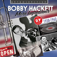 Bobby Hackett - Bobby Hackett: More Ingredients