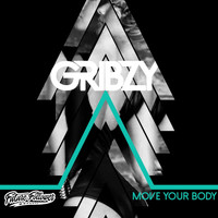 Gribzy - Move Your Body