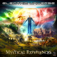 Electric Universe - Mystical Experiences
