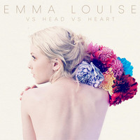 Emma Louise - Vs. Head vs. Heart