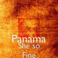 Panama - She so Fine