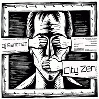 DJ Sanchez - City Zen