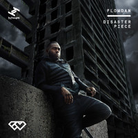 Flowdan - Disaster Piece (Explicit)