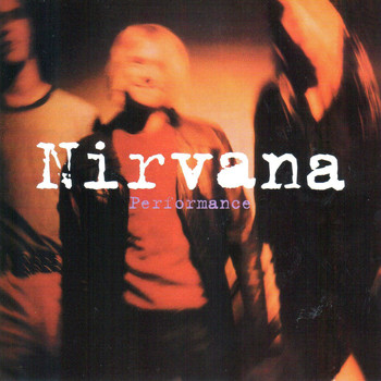 Nirvana - Performance