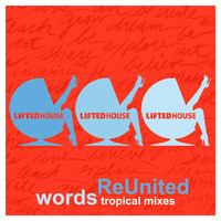 Reunited - Words (Tropical Mixes)
