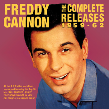 Freddy Cannon - The Complete Releases 1959-62