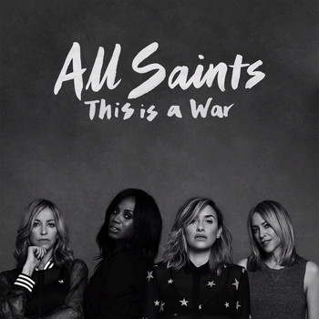 All Saints - This Is A War (Remixes)